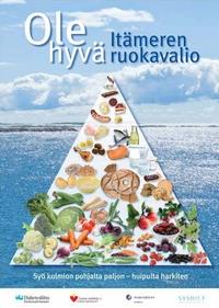 Ole hyvä Itämeren ruokavalio